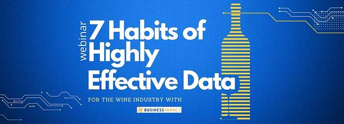 7 Habits of Highly Effective Data Wine Industry focus